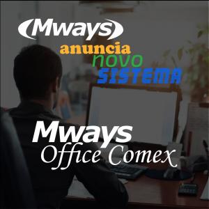 Mways lança esta semana seu terceiro software de gestão de processos, Mways Office Comex.